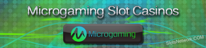www slotsnetwork com/microgaming-casinos